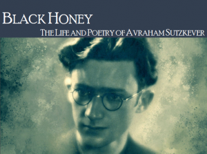 Black Honey: The Life and Poetry of Avraham Sutzkever @ Room L196 Education Building