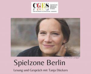 Spielzone Berlin – Lesung und Gespräch mit Tanja Dückers @ BBC Ultra