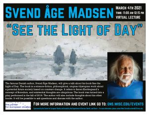 """See The Light of Day"" - Lecture by Svend Åge Madsen, Danish Author @ Virtual Lecture"