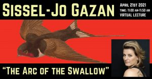 "Sissel-Jo Gazan - Lecture on ""The Arc of the Swallow"" @ Virtual Talk"